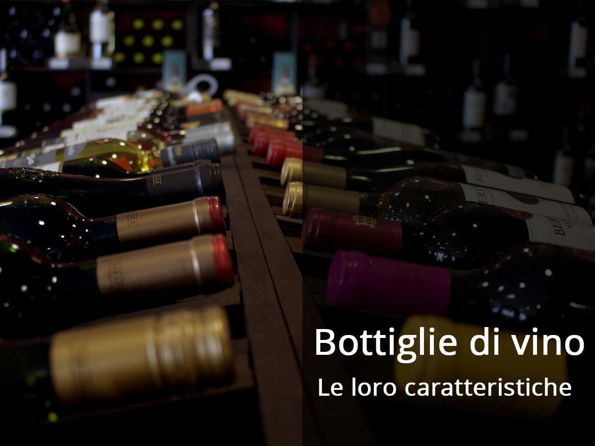 le bottiglie di vino