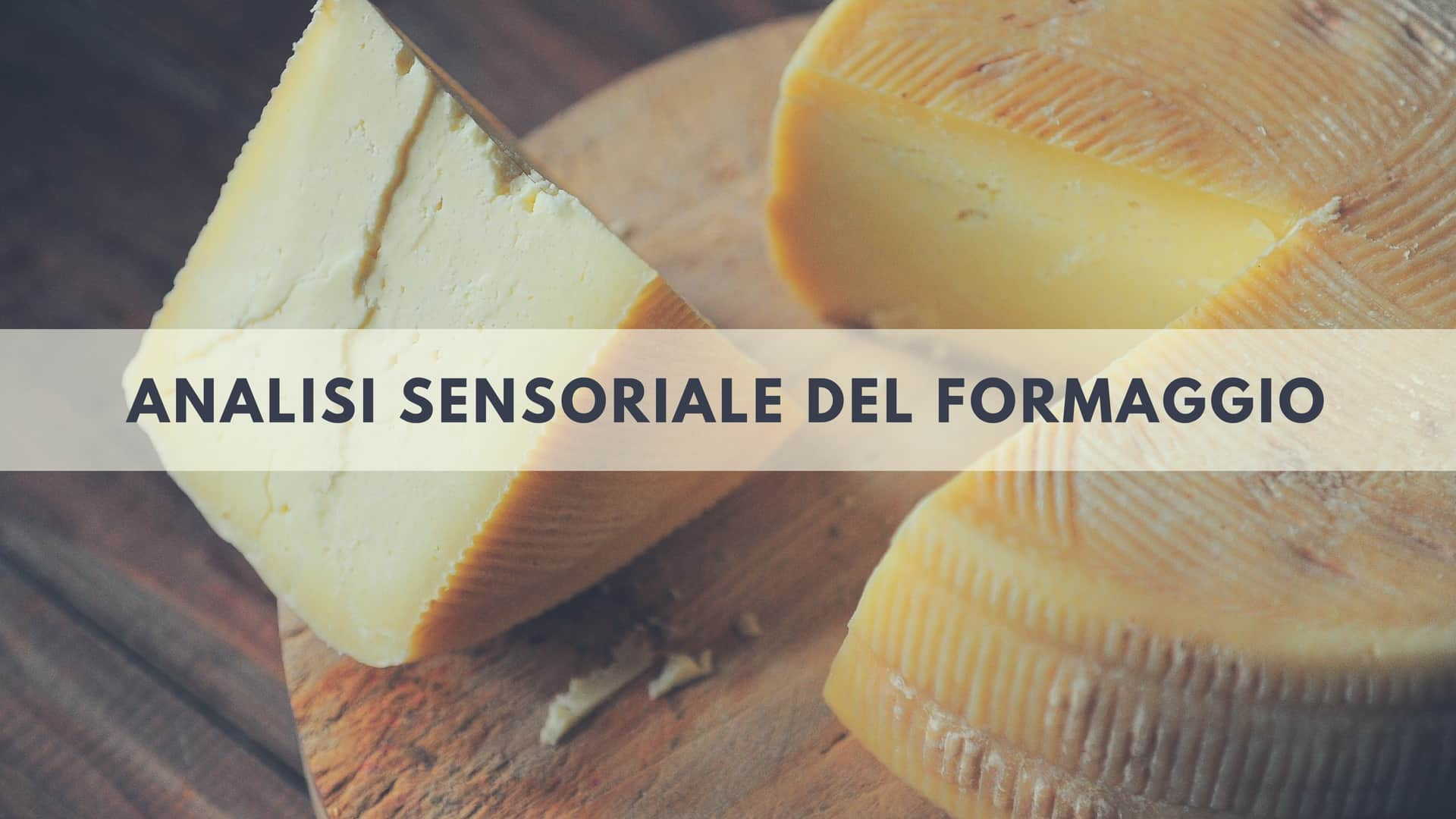 La vista è necessaria per l'analisi sensoriale del formaggio